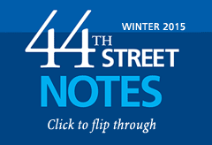 44th Street Notes Winter 2015